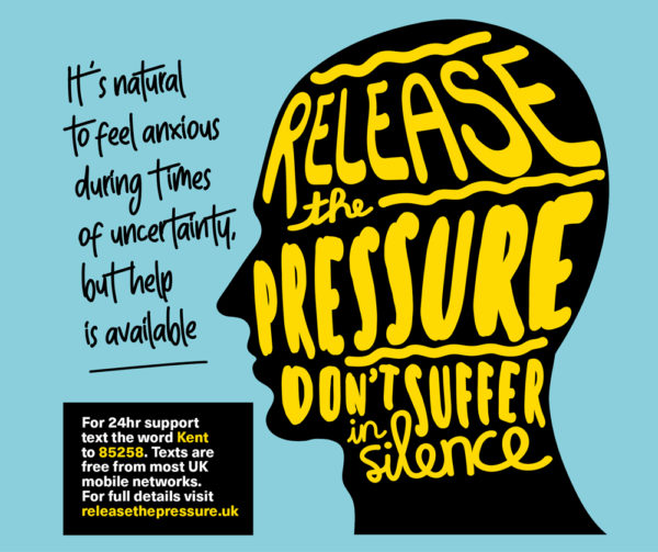 Release the pressure - don't suffer in silence - It's natural to fell anxious during times of uncertainty but help is available - tel 0800 1070160